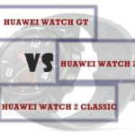 Huawei Watch GT vs Watch 2 Classic vs Watch 2 Sport - The Difference
