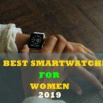 10 Best Smartwatches For Women - Buyer's Guide 2021 [Our Review]