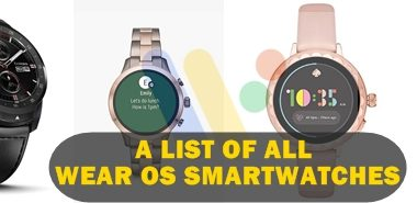 A list of all wear os smartwatches