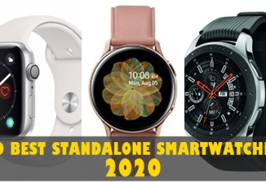 10 Best Standalone Smartwatches 2020