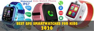 5 Best GPS Smartwatches For Kids - 2020